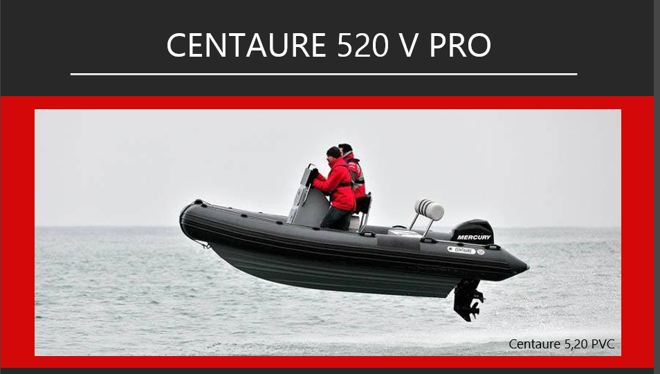 Centaure 520 V Pro de
