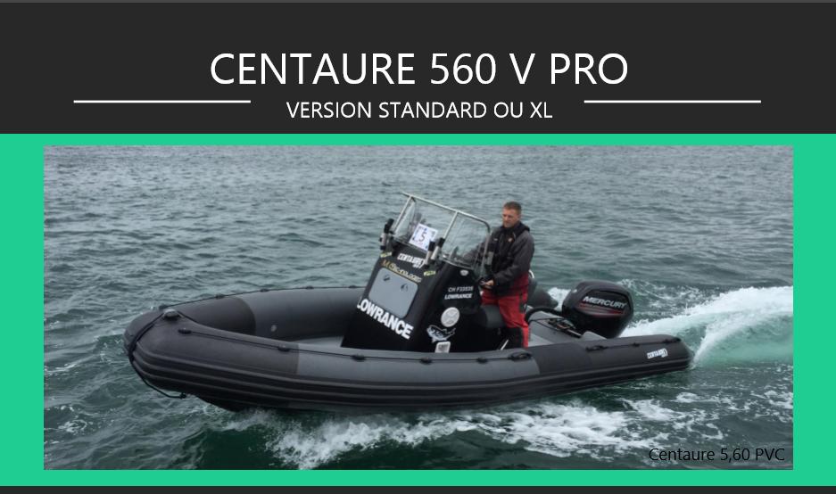 Centaure 560 V Pro de