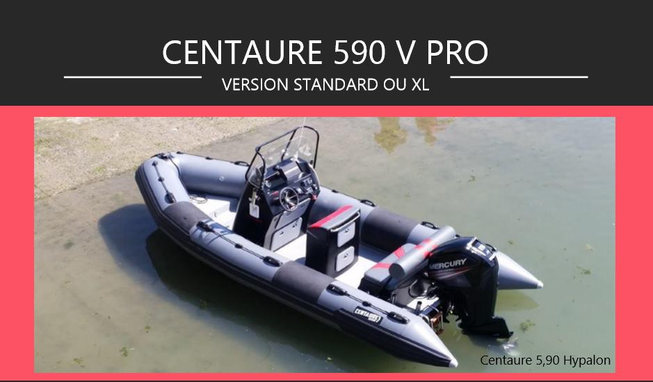 Centaure 590 V Pro de